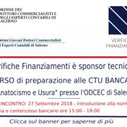 """Verifiche Finanziamenti sponsor tecnico al CORSO di preparazione alle CTU BANCARIE """"Anatocismo e Usura"""" – ODCEC di Salerno – 8 Novembre 2018"""